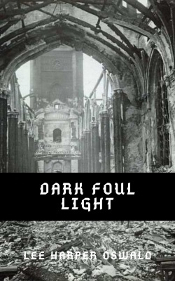 Dark Foul Light Cover